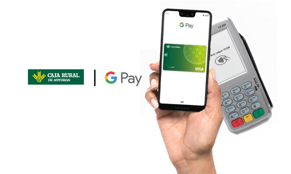 Caja Rural de Asturias lanza Google Pay