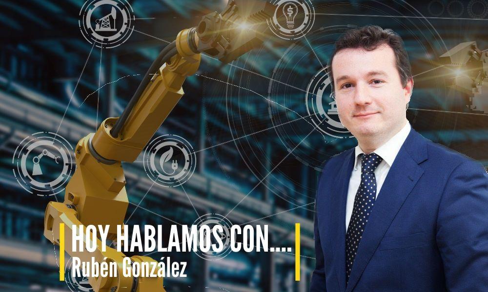 HOY HABLAMOS CON… Rubén González, Gestor de Empresas, sobre soluciones financieras 4.0