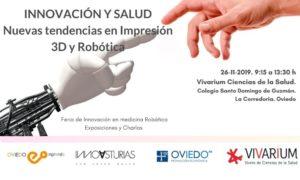 Innovación y Salud. Nuevas tendencias en Impresión 3D y Robótica @ Vivarium Ciencias de la Salud