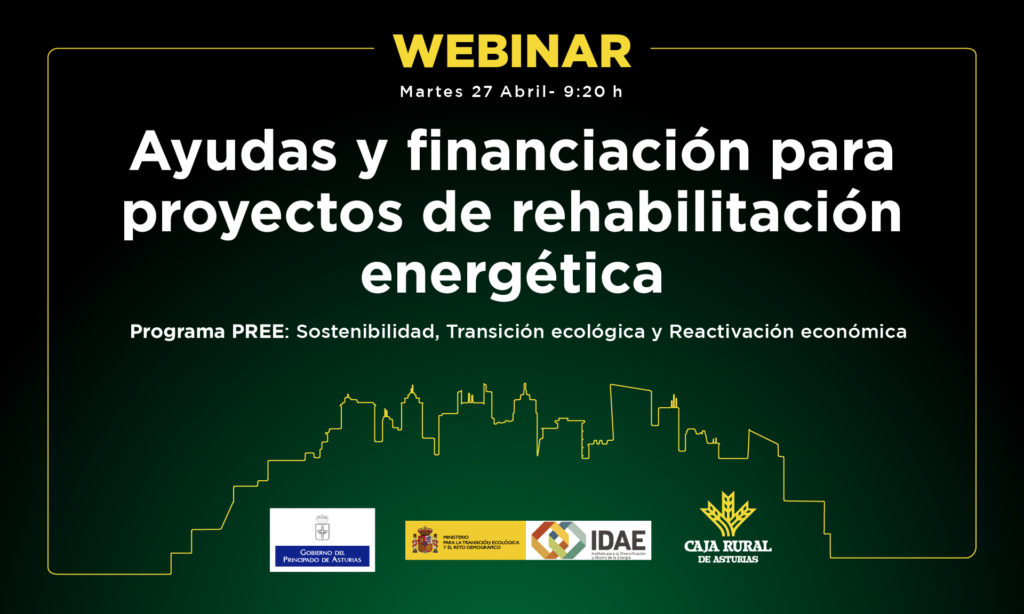 WEBINAR AYUDAS Y FINANCIACION PARA PROYECTOS DE REHABILITACIÓN ENERGÉTICA