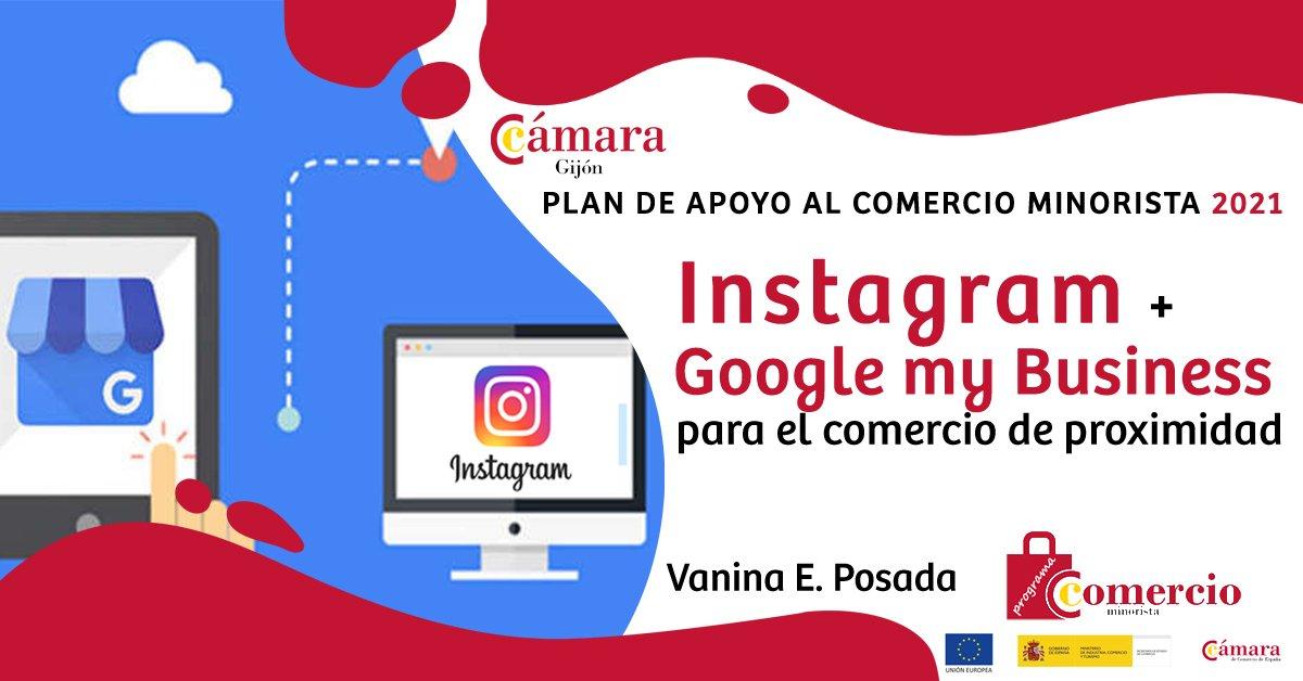 30 de septiembre de 2021 Instagram + Google MyBusiness para el comercio de proximidad